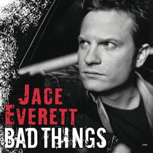 Jace Everett Bad Things