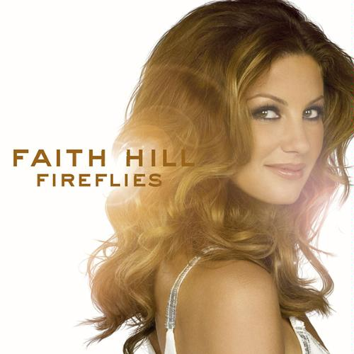 Faith Hill Fireflies