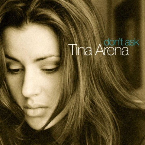 Tina Arena Don't Ask